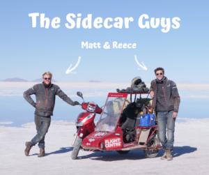 The Sidecar Guys, Matt and Reece